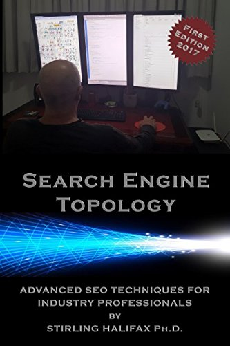 Download Search Engine Topology: Advanced SEO Techniques for industry professionals