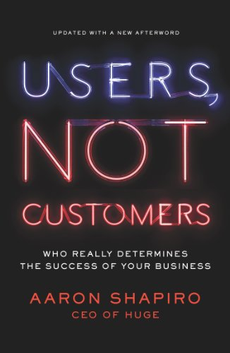Download Users, Not Customers: Who Really Determines the Success of Your Business