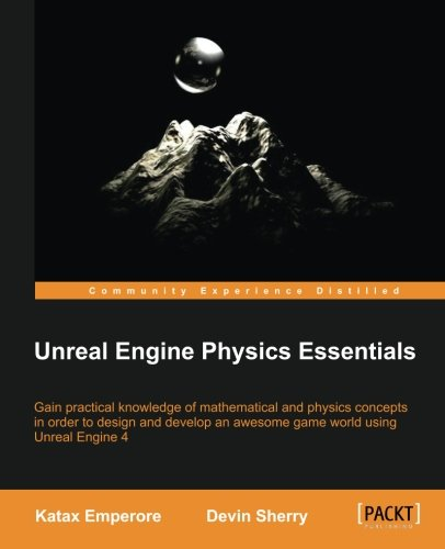 Download Unreal Engine Physics Essentials