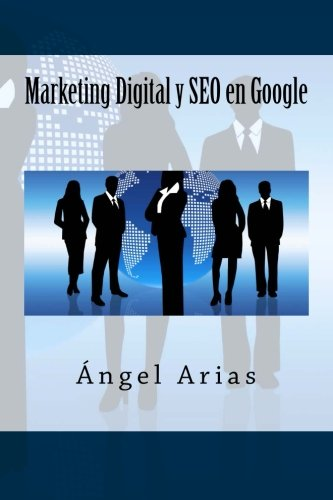 Download Marketing Digital y SEO en Google (Spanish Edition)