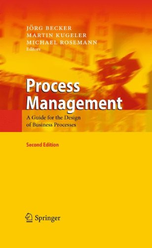 Download Process Management: A Guide for the Design of Business Processes