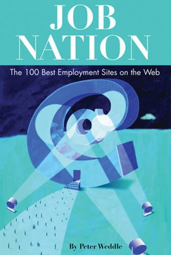 Download Job Nation: The 100 Best Employment Sites on the Web