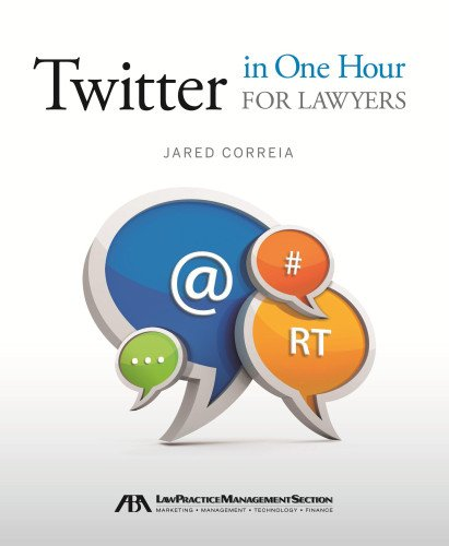 Download Twitter in One Hour for Lawyers