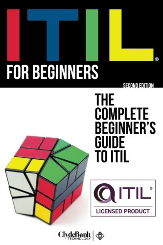 Download ITIL For Beginners: The Complete Beginner's Guide to ITIL