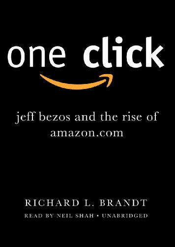 Download One Click: Jeff Bezos and the Rise of Amazon.com