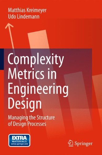 Download Complexity Metrics in Engineering Design: Managing the Structure of Design Processes