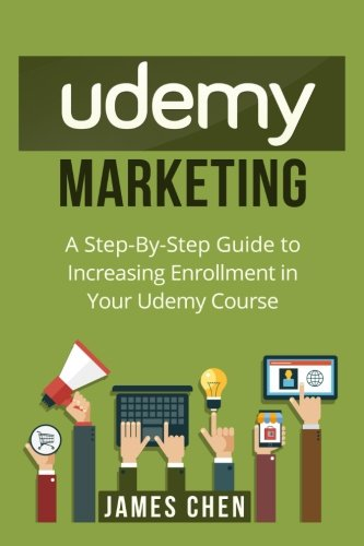 Download Udemy Marketing: A Step-By-Step Guide to Increasing Enrollment in Your Udemy Course