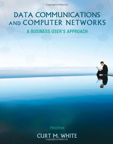 Download Data Communications and Computer Networks: A Business User's Approach
