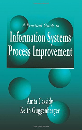 Download A Practical Guide to Information Systems Process Improvement