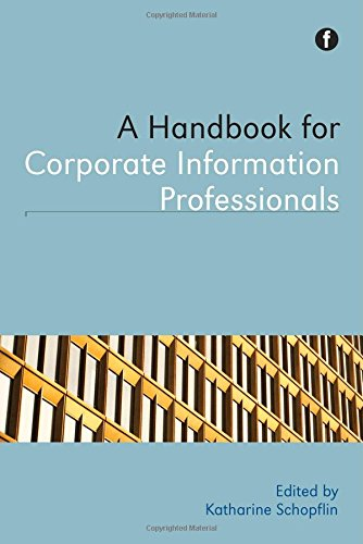 Download A Handbook for Corporate Information Professionals