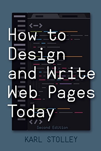 Download How to Design and Write Web Pages Today, 2nd Edition