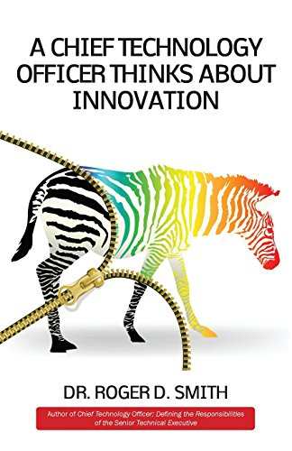 Download A Chief Technology Officer Thinks About Innovation