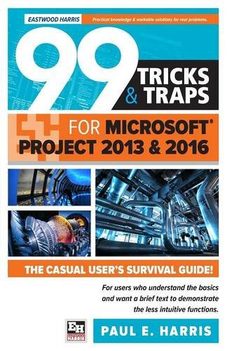 Download 99 Tricks and Traps for Microsoft Project 2013 and 2016