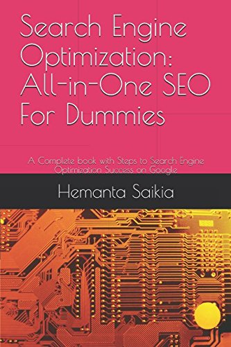 Download Search Engine Optimization: All-in-One SEO For Dummies: A Complete book with Steps to Search Engine Optimization Success on Google