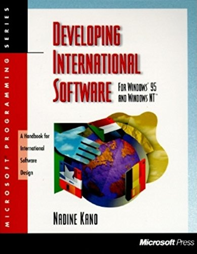 Download Developing International Software for Windows 95 and Windows NT (Microsoft Programming Series)