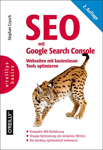 Download SEO mit Google Search Console: Webseiten mit kostenlosen Tools optimieren (Basics) (German Edition)