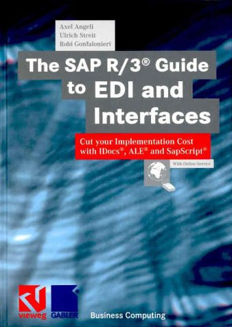 Download The SAP R/3 Guide to EDI and Interfaces