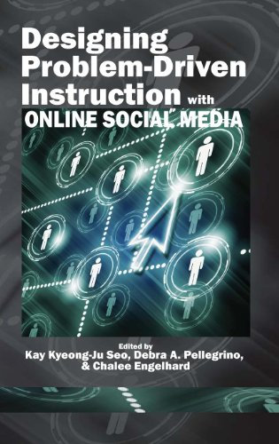 Download Designing Problem-Driven Instruction with Online Social Media (Hc)