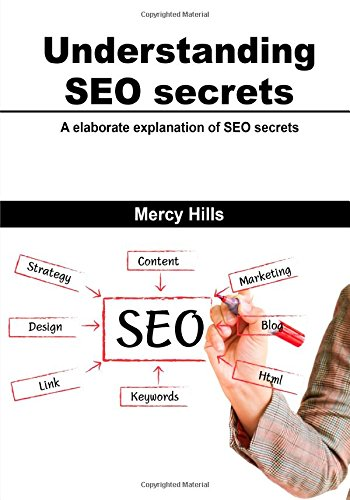 Download Understanding  SEO secrets: A elaborate explanation of SEO secrets