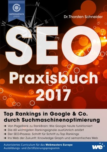 Download SEO Praxisbuch 2017: Top Rankings in Google & Co. durch Suchmaschinenoptimierung (German Edition)