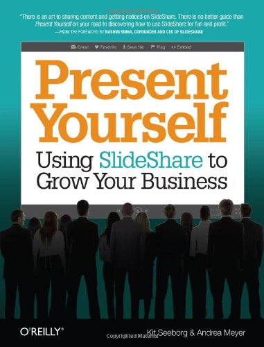Download Present Yourself: Using SlideShare to Grow Your Business