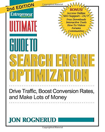 Download Ultimate Guide to Search Engine Optimization: Drive Traffic, Boost Conversion Rates and Make Tons of Money (Ultimate Series)