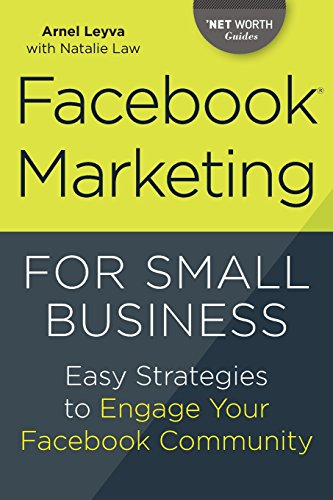 Download Facebook Marketing for Small Business: Easy Strategies to Engage Your Facebook Community