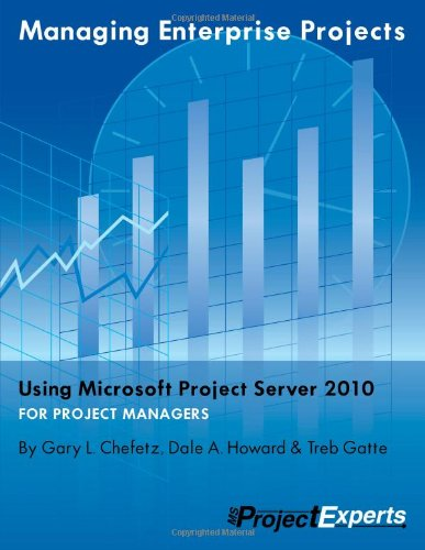 Download Managing Enterprise Projects Using Microsoft Project Server 2010