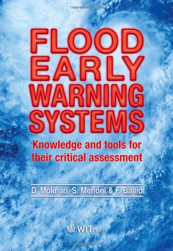 Download Flood Early Warning Systems: Knowledge and tools for their critical assessment