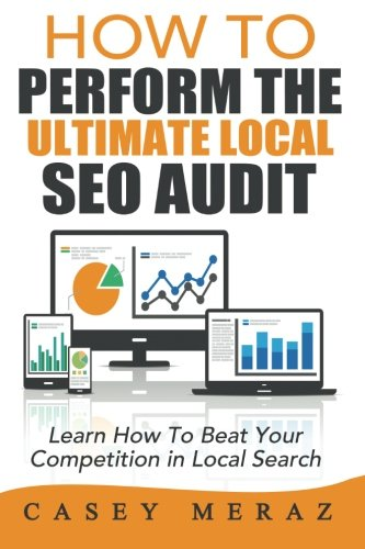Download How to Perform the Ultimate Local SEO Audit