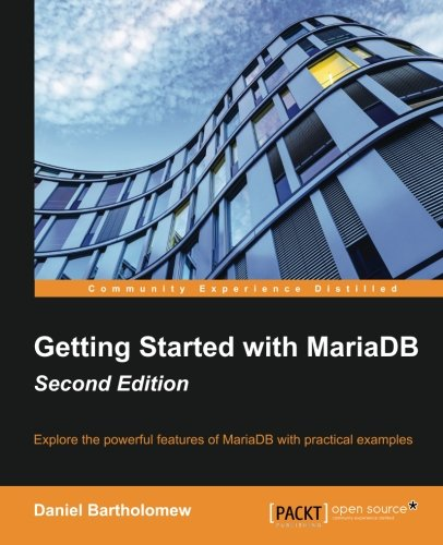 Download Getting Started with MariaDB - Second Edition