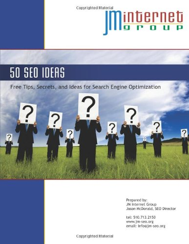 Download Fifty SEO Ideas: Free Tips, Secrets, and Ideas for Search Engine Optimization