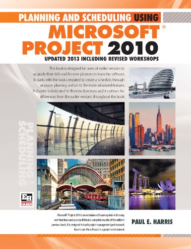 Download Planning and Scheduling Using Microsoft Project 2010 - Updated 2013 Including Revised Workshops