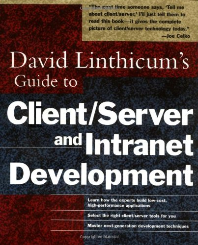 Download David Linthicum's Guide to Client/Server and Intranet Development