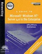 Download Guide to Microsoft Windows NT 40 Server in the Enterprise (99) by Johnson, David - Williams [Paperback (2000)]