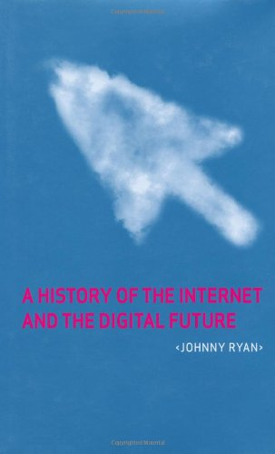 Download A History of the Internet and the Digital Future