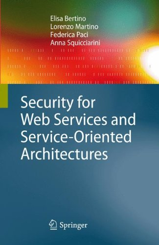 Download Security for Web Services and Service-Oriented Architectures