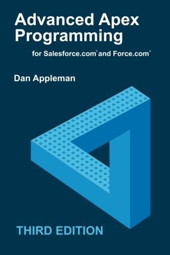 Download Advanced Apex Programming for Salesforce.com and Force.com