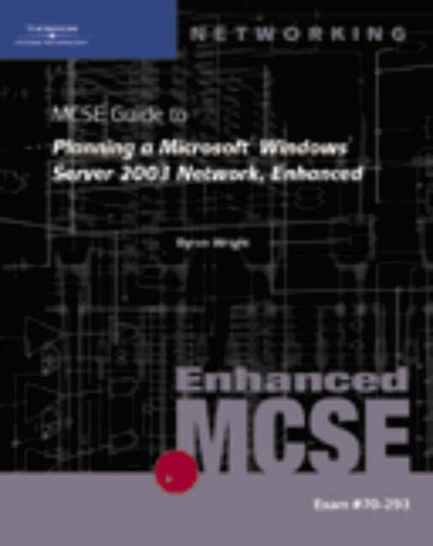 Download 70-293: MCSE Guide to Planning a Microsoft Windows Server 2003 Network, Enhanced