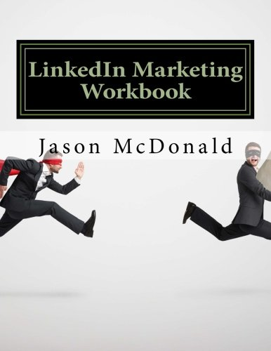 Download LinkedIn Marketing Workbook: How to Use LinkedIn for Business