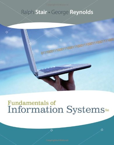 Download Fundamentals of Information Systems (Available Titles Skills Assessment Manager (SAM) - Office 2010)