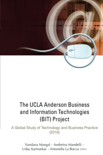 Download Ucla Anderson Business And Information Technologies (Bit) Project, The: A Global Study Of Technology And Business Practice (2016)
