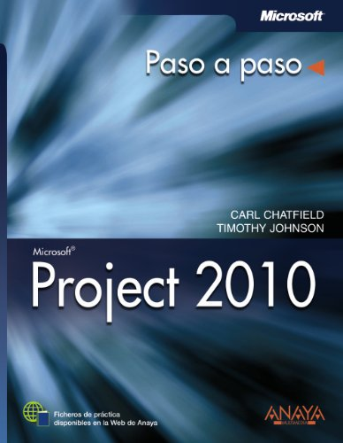 Download Project 2010 / Microsoft Project 2010: Paso a paso / Step by Step (Spanish Edition)