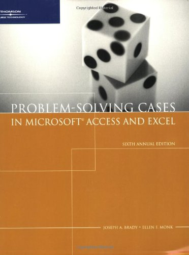 Download Problem Solving Cases with Microsoft Access and Excel