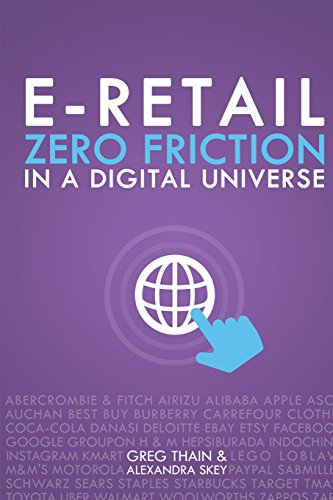 Download E-Retail Zero Friction In A Digital Universe