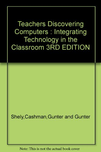 Download Teachers Discovering Computers : Integrating Technology in the Classroom 3RD EDITION