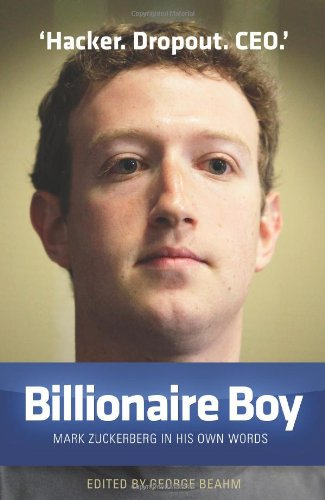 Download Billionaire Boy: Mark Zuckerberg in His Own Words
