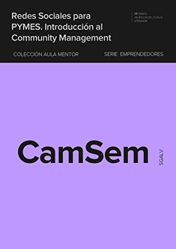 Download Redes sociales para PYMES. Introducción al Community Management (Spanish Edition)