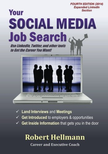 Download Your Social Media Job Search: Use LinkedIn, Twitter, and other tools to Get the Job You Want!