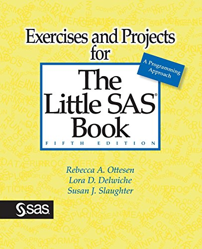 Download Exercises and Projects for The Little SAS Book, Fifth Edition